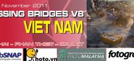Crossing Bridges 8 2011 – Vietnam